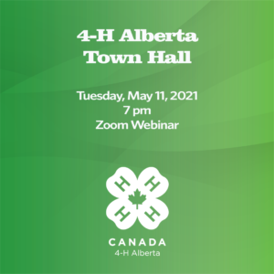 4-H Alberta Virtual Town Hall – May 11, 2021